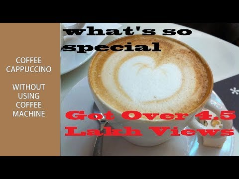 Coffee Cappuccino Recipe/How to make Coffee cappuccino without using coffee maker at home