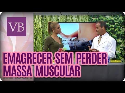 Como emagrecer sem perder massa muscular - Você Bonita (15/08/16)