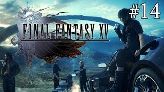 Final Fantasy XV   Episode 14