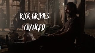 Rick Grimes || Changed