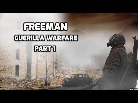 Freeman Guerrilla Warfare Episode 1 Mount and Blade + Post Apocalyptic FPS!