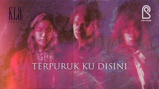 KLa Project - Terpuruk Ku Disini | Official Lyric Video