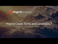 How to Config Terms and Conditions in Magento 2