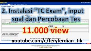 """2. Instalasi """"TC Exam"""", input soal dan Percobaan Tes"""