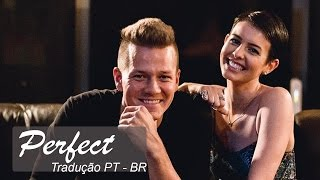 Tyler Ward & Lisa Cimorelli - Perfect [TRADUÇÃO PT-BR]