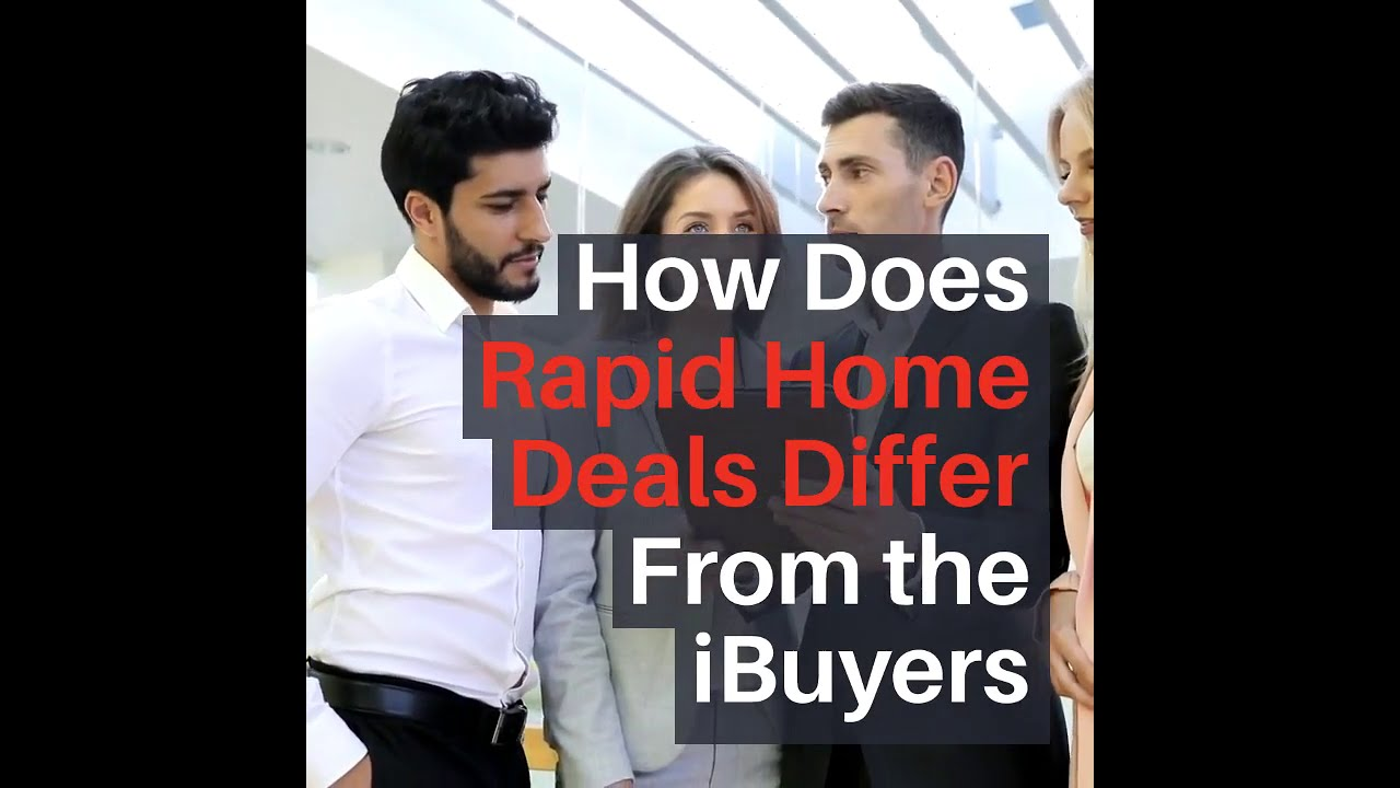 How Does Rapid Home Differ from the iBuyers part 2