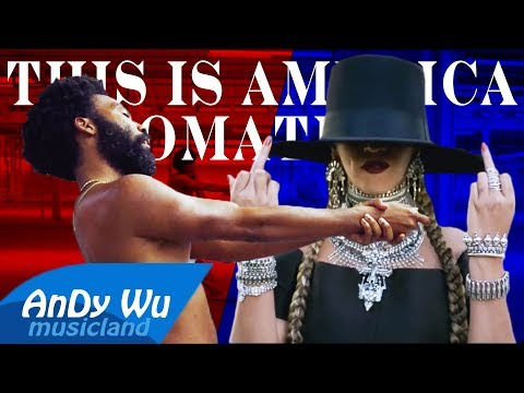 Childish Gambino & Beyoncé - This Is America / Formation