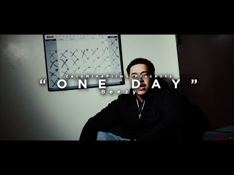 One DAY | Beezy ( Official Music Video)