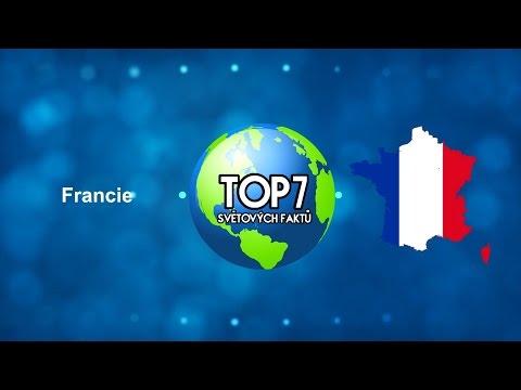 TOP 7 Světových faktů - Francie