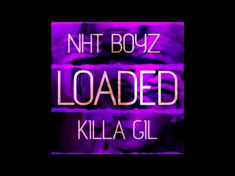 NHT Boyz - Loaded (Prod. Killa Gil) [Thizzler.com]