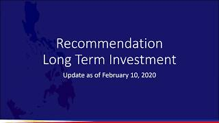 Recommendation UPDATE for Long Term Investment in the #PSE Stock Market - as of February 10, 2020