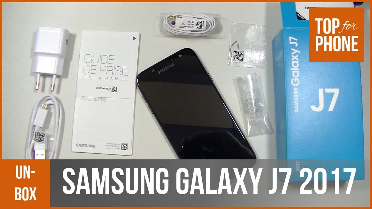 Samsung Galaxy J7 2017 Deballage Par Topforphone Youtube