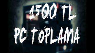 -1500 TL- OYUN BİLGİSAYARI TOPLAMA -VATAN BİLGİSAYAR-