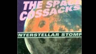 the space cossacks – interstellar stomp full album
