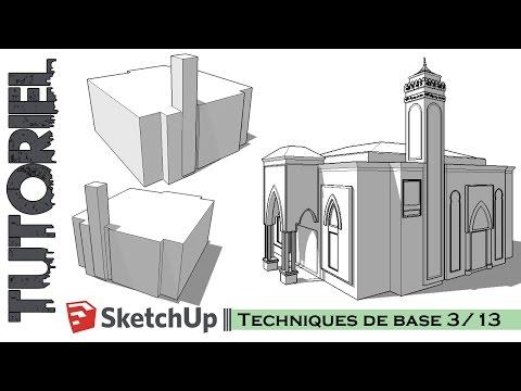 Tutoriel – Cours || Sketchup Techniques de base 3/13