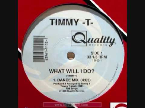 TIMMY T - What Will I Do? - 1990