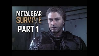 METAL GEAR SURVIVE Walkthrough Part 1 - ZOMBIES!!! (PS4 Pro 4K Let