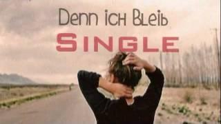 Scheiß mal auf die Liebe  denn ich bleib Single ;D