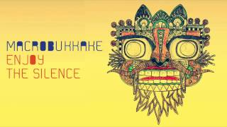 Macrobukkake - Enjoy the silence