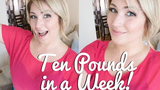 Lose TEN POUNDS in a Week! | Easy Weight Loss Plan