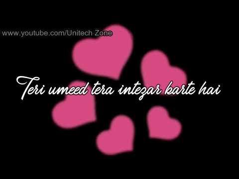 Teri umeed Tera Intezar Karte Hai | Old : Sad : Love : Romantic WhatsApp Status Video 2017