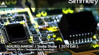 Mauro Nakimi - Snake Shake ( 2014 Edit ).