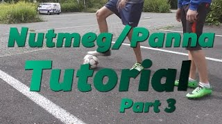 Learn 5 Nutmeg/Panna Skills Part 3 - Tutorial by RabonaFreestyle