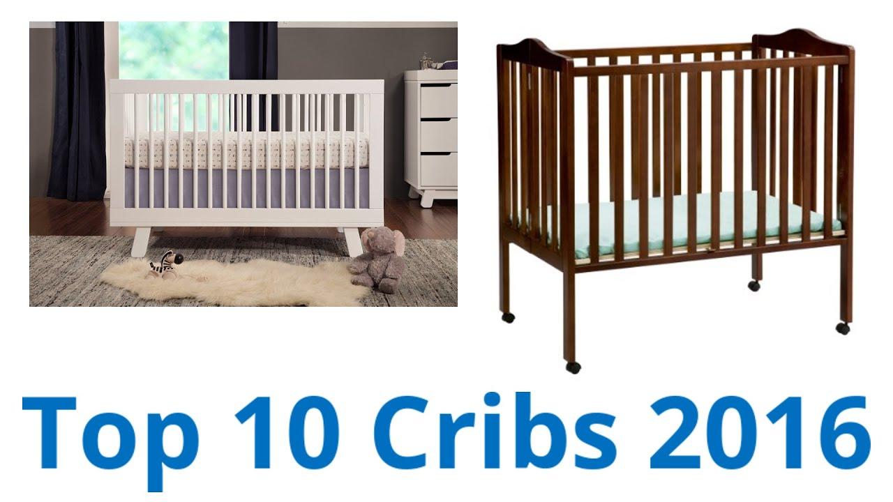 Best Cribs 10 Best Cribs 2016 Youtube