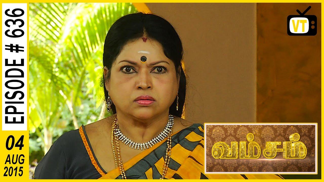 Vamsam - Tamil Serial   Episode 636   04/08/2015 - YouTube