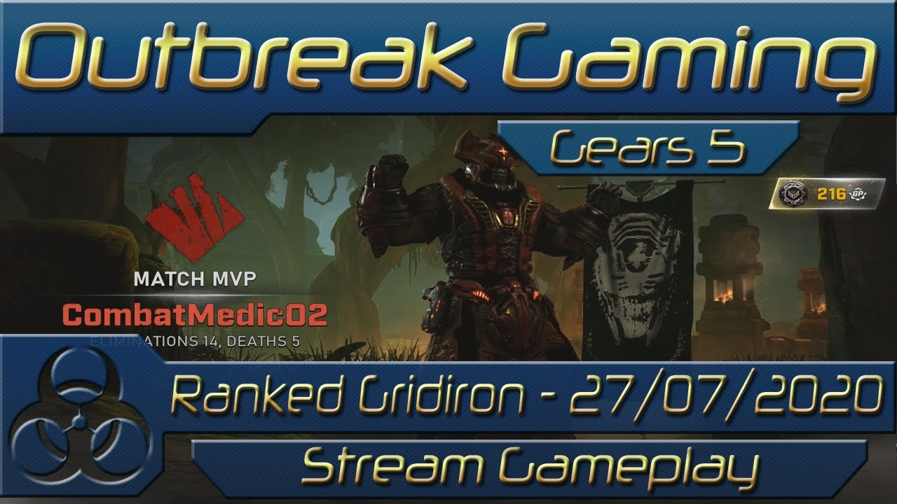 Gears 5 - Ranked - Gridiron - E:14D:5 - 27/07/2020