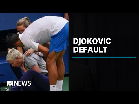 Novak Djokovic Disqualified From Us Open After Hitting Line Judge In Throat With Ball Abc News Youtube