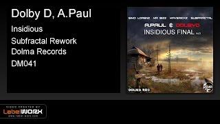Dolby D, A.Paul - Insidious (Subfractal Rework)