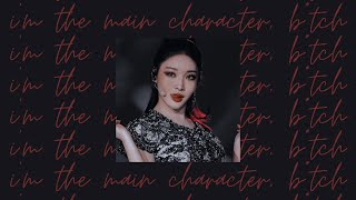 Download i'm the main character, b!tch ♕ a kpop playlist