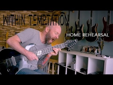 Rehearsing At Home For The Upcoming Within Temptation Tour