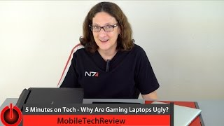 5 Minutes on Tech - Why Are Gaming Laptops Ugly?