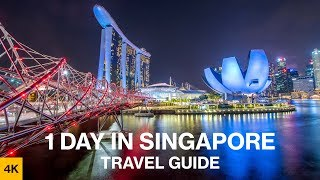 What to do in ONLY 1 DAY in SINGAPORE? – Travel Guide [ 4K ] / Highlights / Best Things to do / 24h