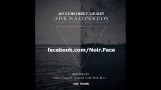 Alex Flatner and MSMS ft Cari Golden - Love Is A Condition [Original Mix] - Noir Music