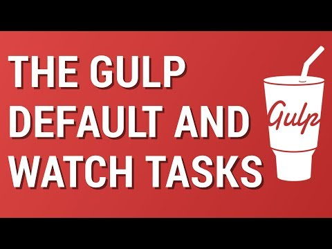 Gulp from Scratch: The Default and Watch Tasks - 동영상