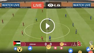 Live Football – Jordan vs Nepal – Live Streaming | 2022 FIFA World Cup Qualifiers