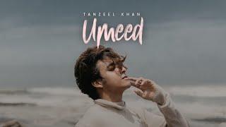 Umeed (Tanzeel Khan) Mp3 Song Download