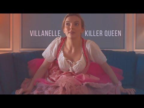 Villanelle    Killer Queen