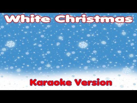 Christmas Songs Karaoke Lyrics: WHITE CHRISTMAS - Karaoke for kids ...