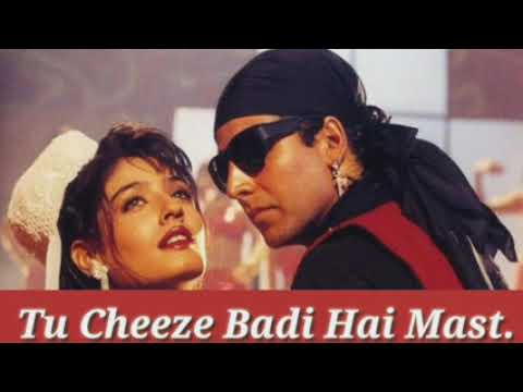 Download Tu Cheeze Badi Hai Mast Mast !! Mohra !! Udit Narayan Full lyrics song