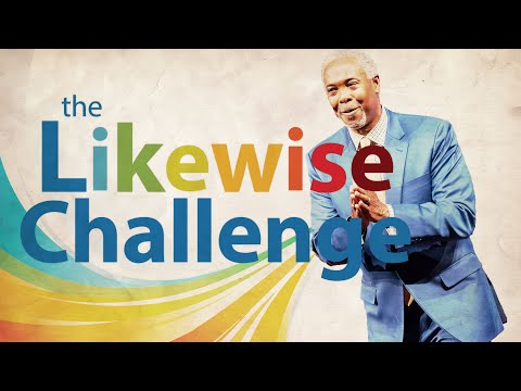 The Likewise Challenge | Bishop Dale C. Bronner | Word of Faith Family Worship Cathedral