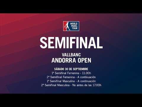 Semifinales Andorra Open 2017 | World Padel Tour