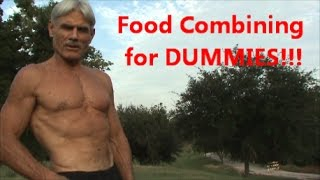 Food Combining for DUMMIES!!!