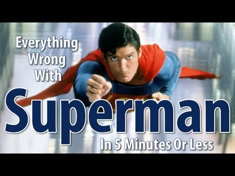Everything Wrong With Superman The Movie In 5 Minutes Or Less poster