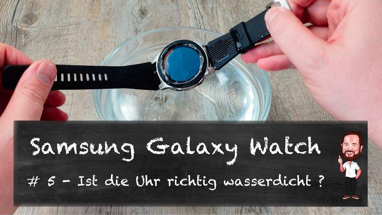 Galaxy Watch Wasserdicht