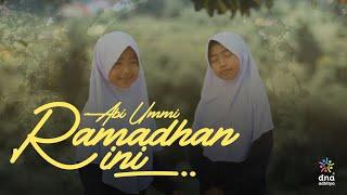 RAMADHAN INI - DNA Adhitya (Official Music Video)
