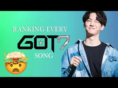Ranking Every GOT7 Song